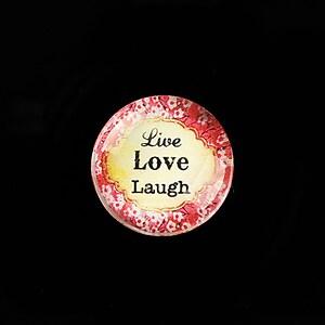 """Cabochon sticla 20mm """"Live, LOVE, Laugh"""" cod 752"""
