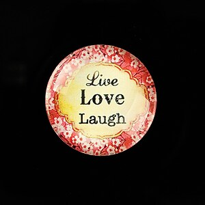 """Cabochon sticla 25mm """"Live, LOVE, Laugh"""" cod 800"""