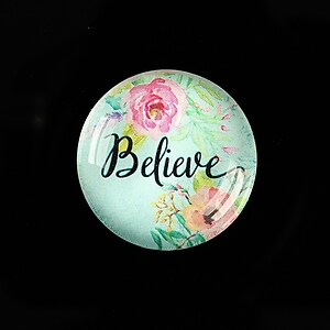 "Cabochon sticla 25mm ""Believe"" cod 936"